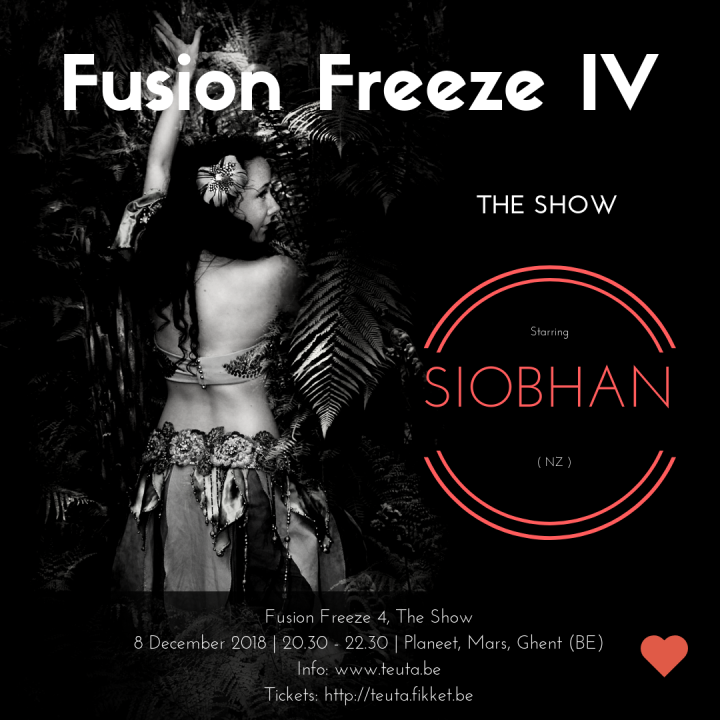 Siobhan of Greenstone Belly Dance is performing in the 2018 edition of Fusion Freeze in Ghent, Belgium.